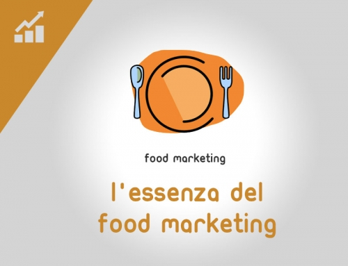 L'essenza del Food Marketing